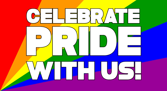 Celebrate Pride With Us